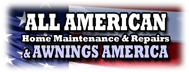 All American Home Maintenance & Repairs & Awnings America